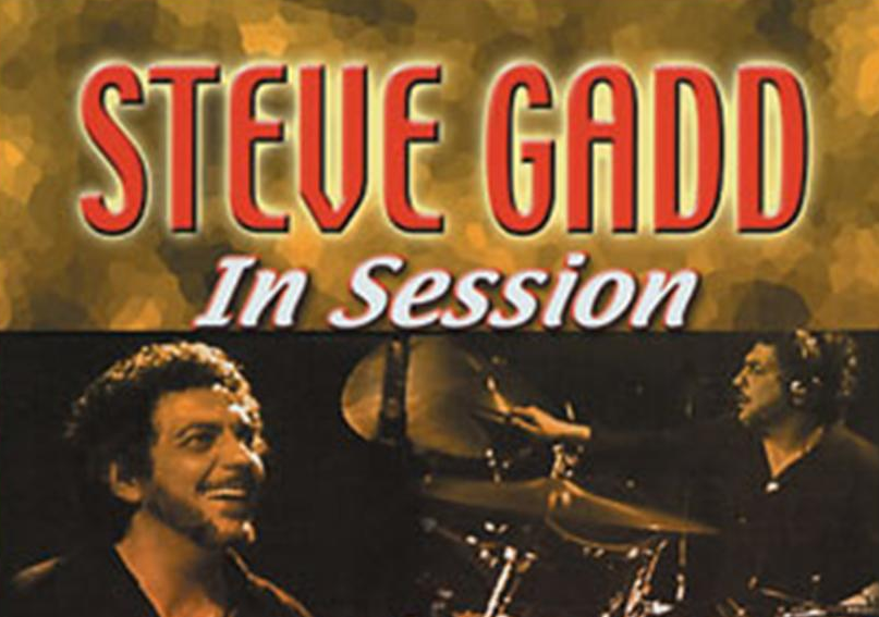 DVD Review – Steve Gadd: In Session