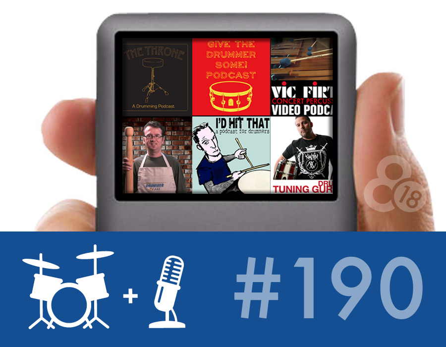 Drummer Talk 190 – Wait… there are *other* drumming podcasts?