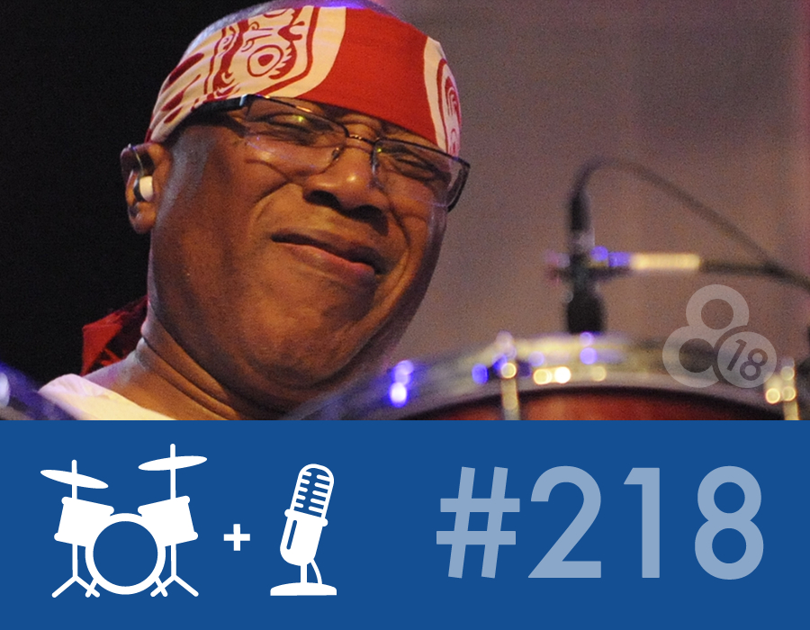 "Drummer Talk 218 – Billy Cobham and the ""Art of the Rhythm Section"" Retreat"