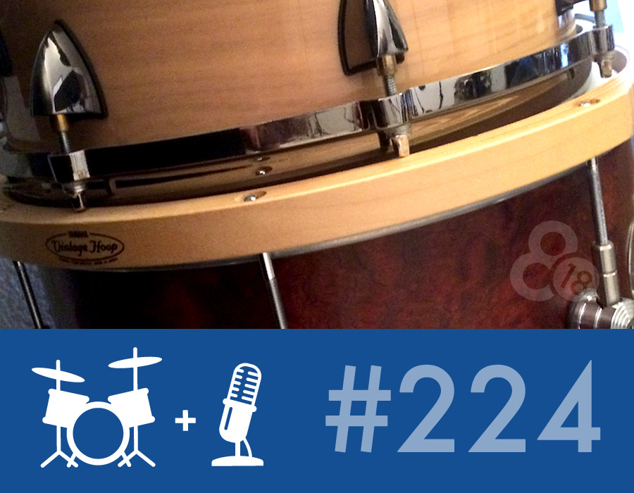 Drummer Talk 224 – Tuning 201: The Snare Drum