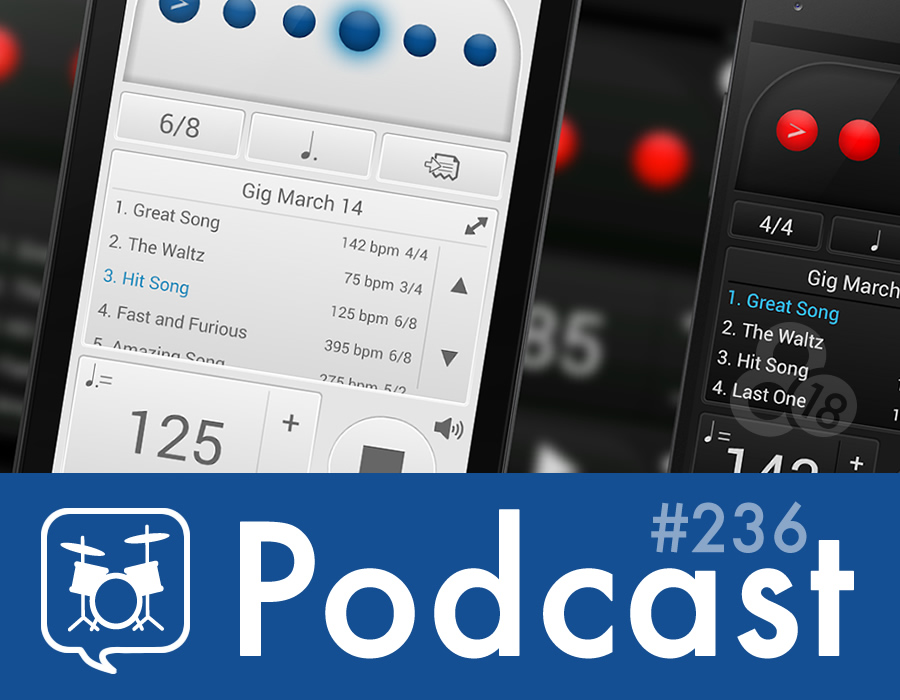 Drummer Talk 236 – Essential Apps for Drummers