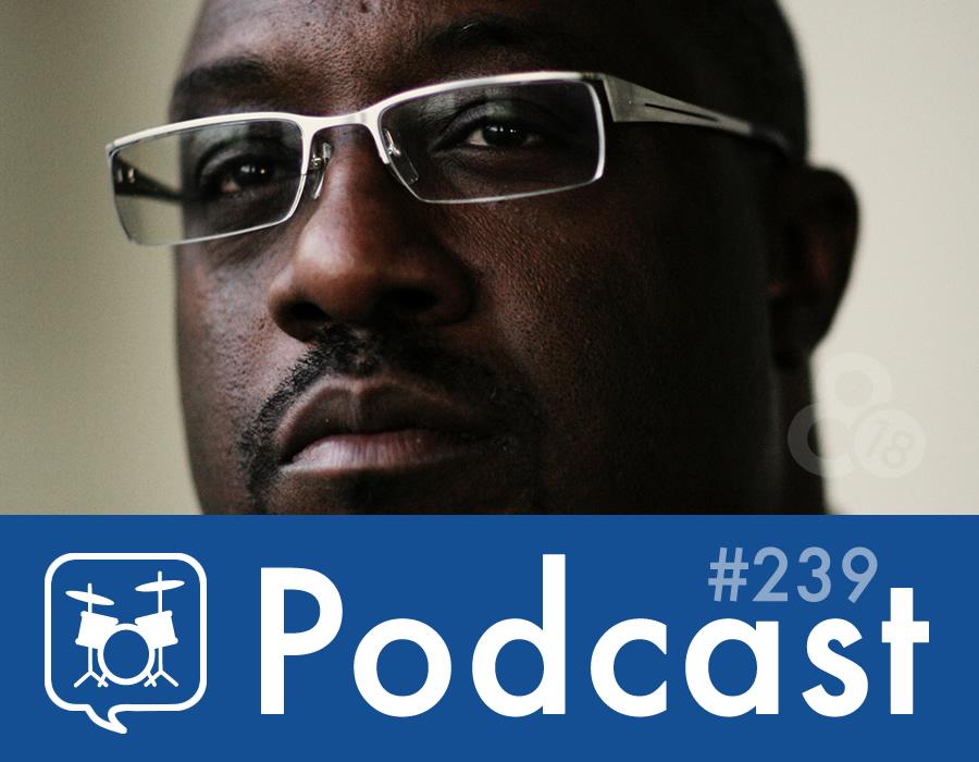 Drummer Talk 239 – An Interview with Carl Allen