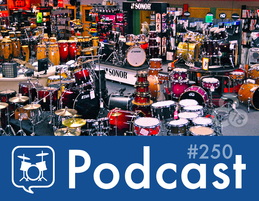 Drummer Talk 250 – Your Sound Is Not Your Gear