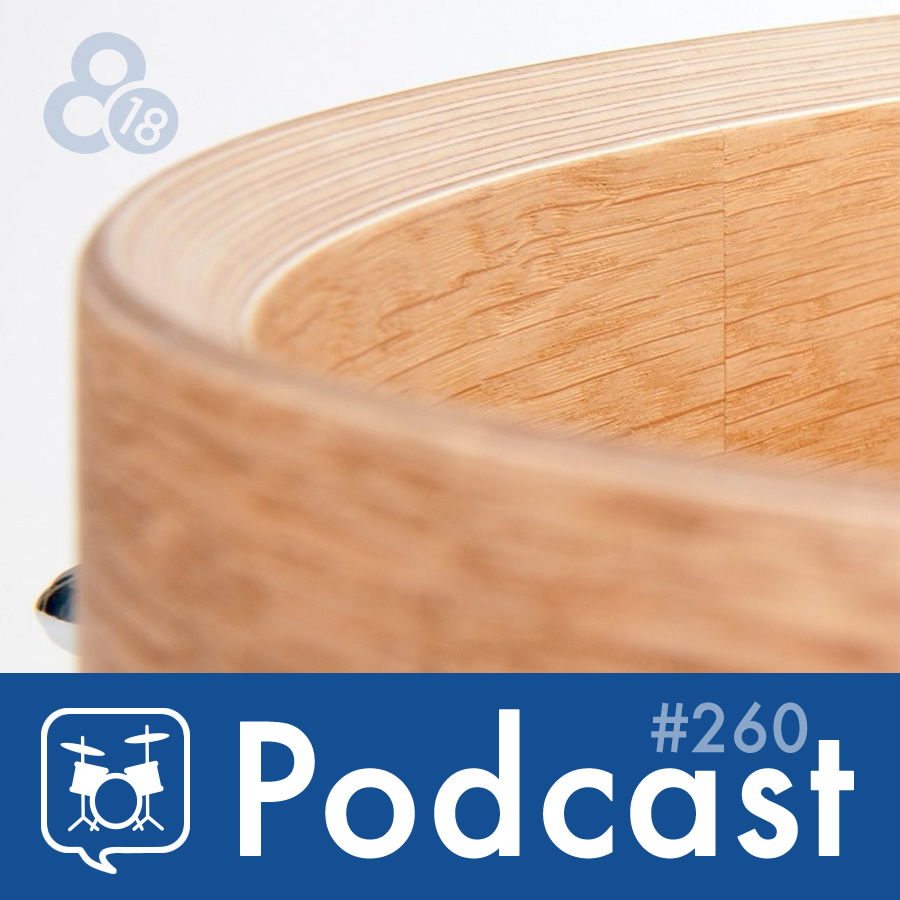 Drummer Talk 260 – All About Bearing Edges (Part 1)