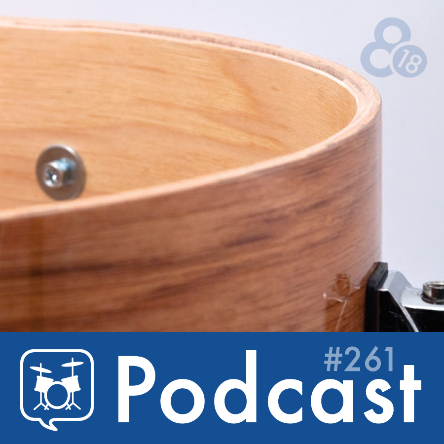 Drummer Talk 261 – All About Bearing Edges (Part 2)
