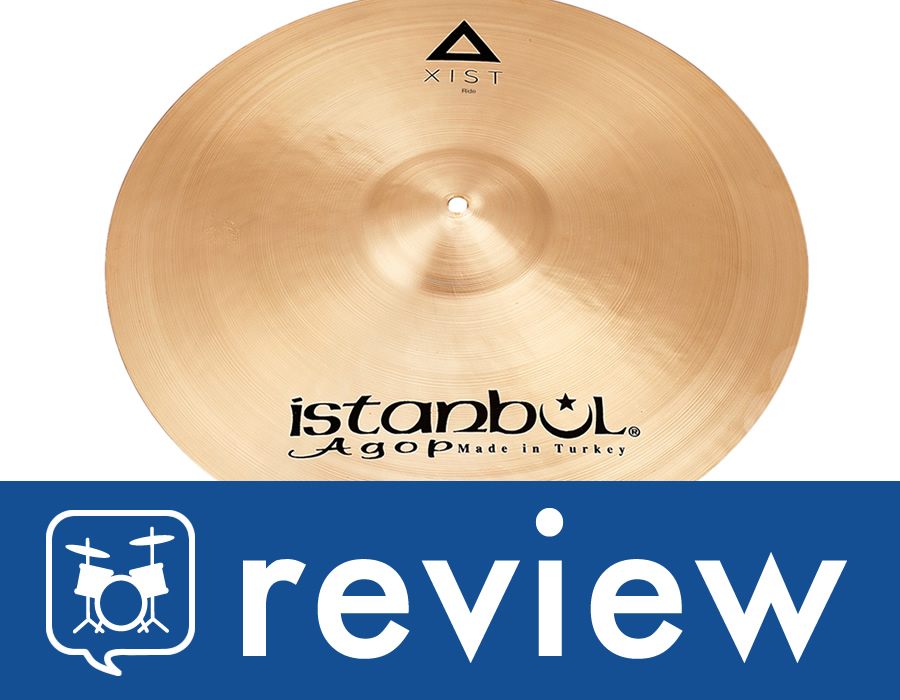 "Gear Review – Istanbul Agop 24"" Xist Ride"